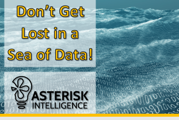 The Asterisk Intelligence team can help you find the right data!