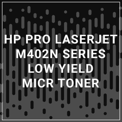 HP PRO LaserJet M402n Series Low Yield MICR Toner